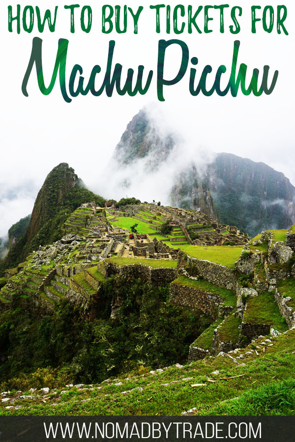 "Photo of Machu Picchu with text overlay reading ""How to buy tickets for Machu Picchu"""