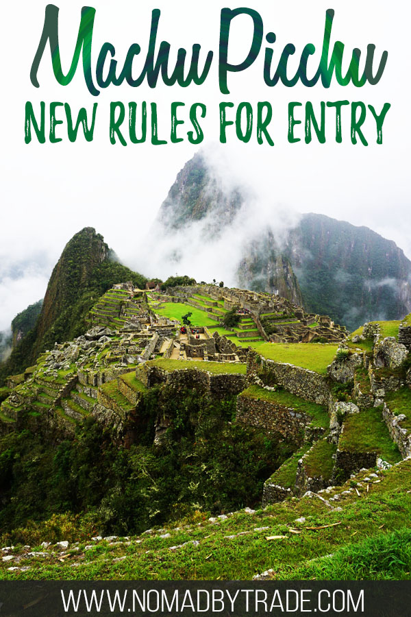 "Photo of Machu Picchu with text overlay reading ""Machu Picchu new rules for entry"""