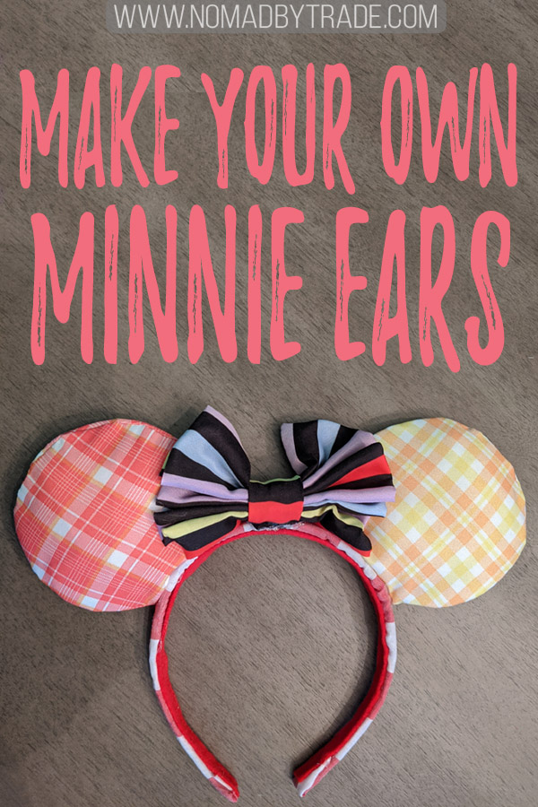 "DIY Minnie Mouse ears with text overlay reading ""Make your own Minnie ears"""