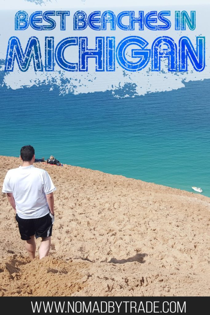 "Man on a sand dune in Sleeping Bear Dunes National Lakeshore with text overlay reading ""Best beaches in Michigan"""