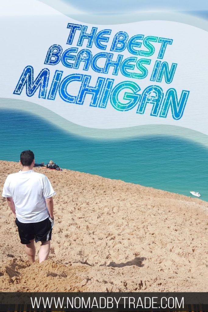 "Man on a sand dune in Sleeping Bear Dunes with text overlay reading ""The best beaches in Michigan"""