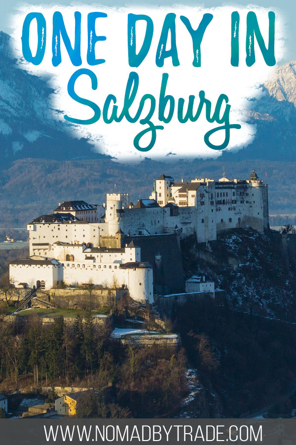 "Photo of Hohensalzburg Fortress with text overlay reading ""one day in Salzburg"""