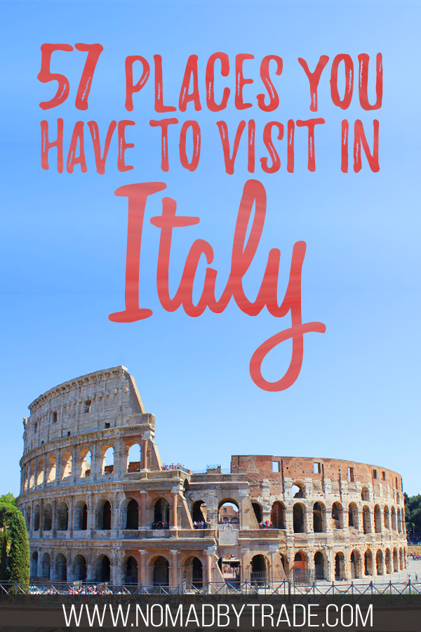 "Photo of the Colosseum with text overlay reading ""57 places you have to visit in Italy"""