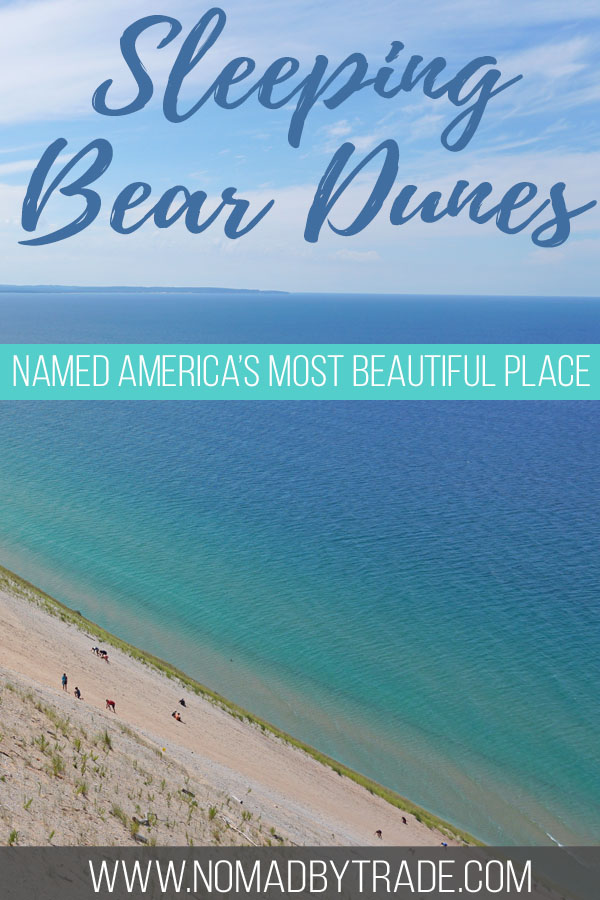 """Photo of sand dunes above Lake Michigan with text overlay reading """"Sleeping Bear Dunes - Named America's most beautiful place"""""""