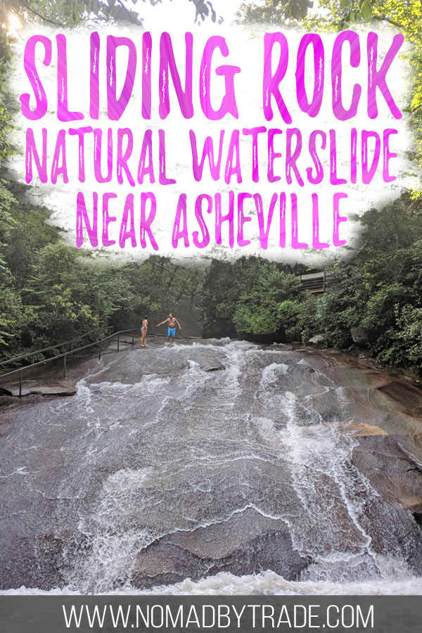 "Photo of Sliding Rock with text overlay reading ""Sliding Rock natural waterslide near Asheville"""