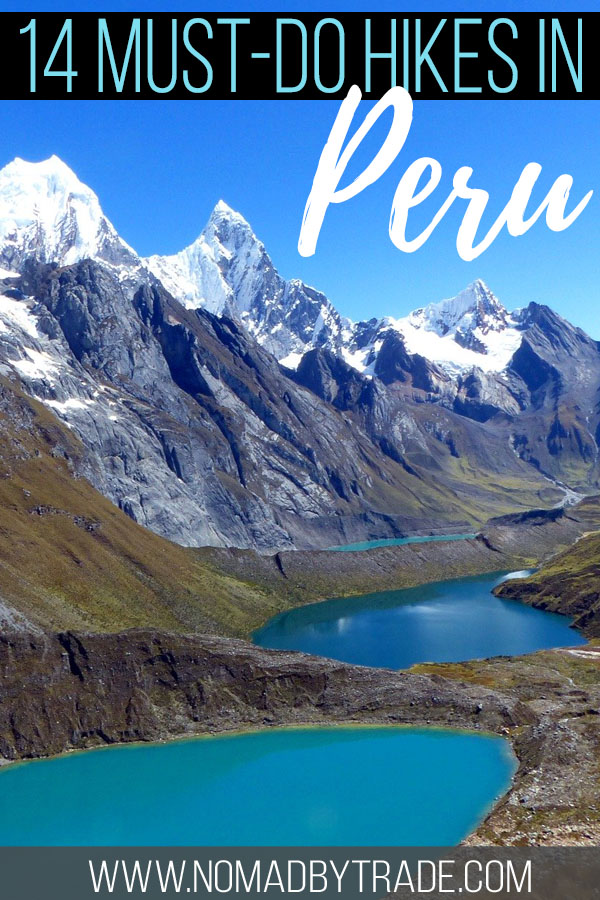 """Mountain lakes and peaks in Peru with text overlay reading """"14 must-do hikes in Peru"""""""