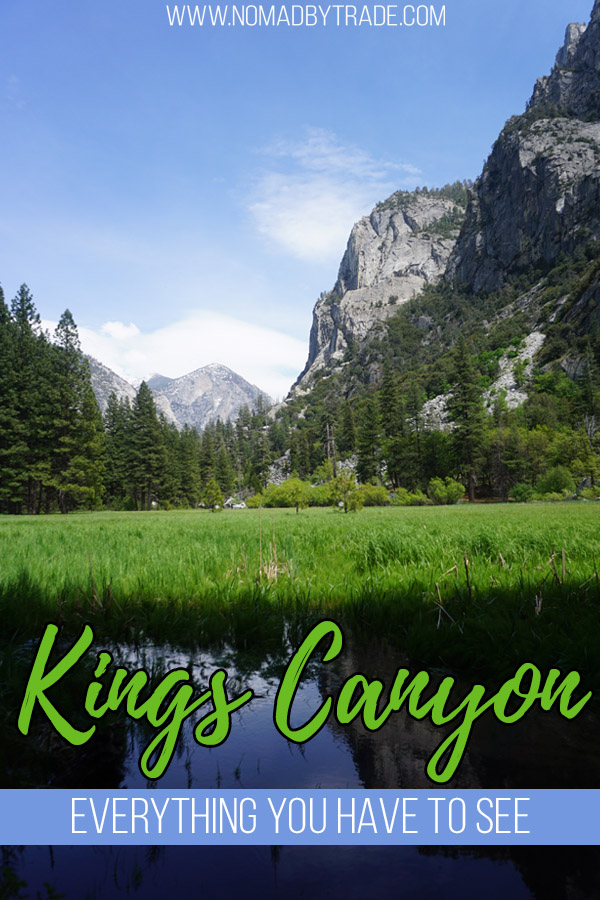 "Photo of Zumwalt Meadow in Kings Canyon National Park with text overlay reading ""Kings Canyon - Everything you have to see"""