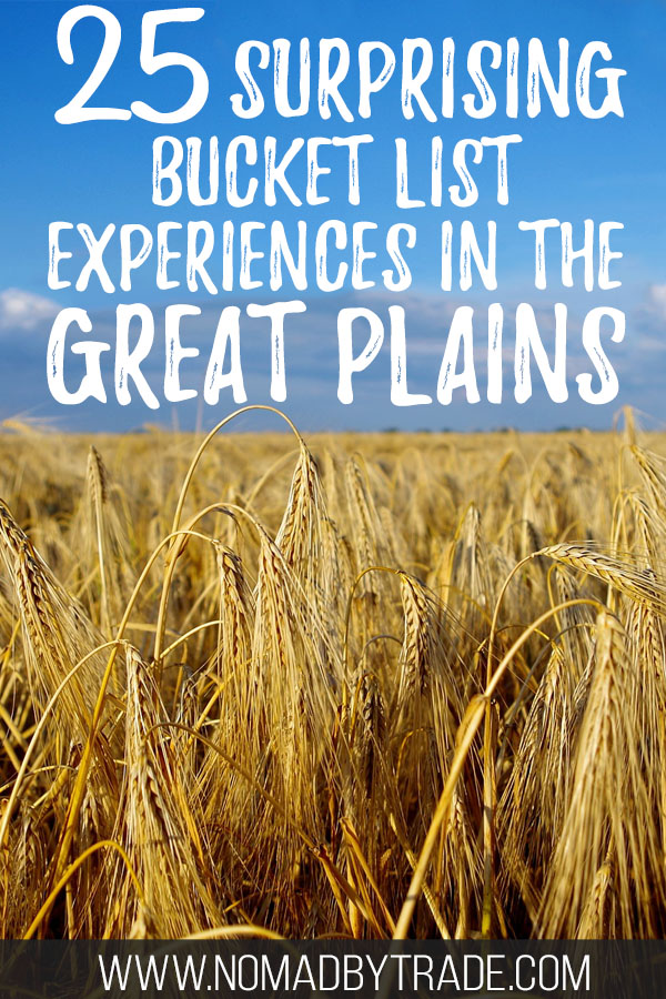 "Prairie grass with text overlay reading ""25 surprising bucket list experiences in the Great Plains"""