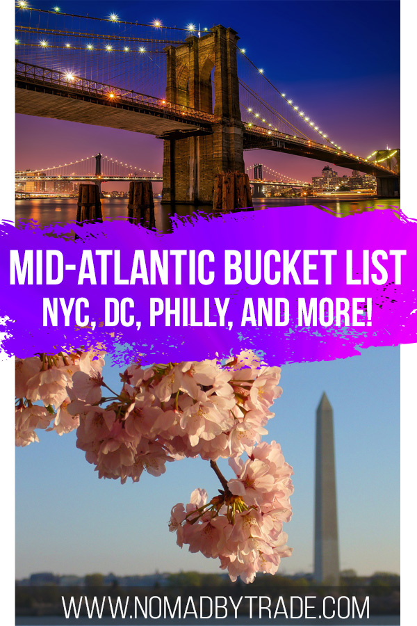 "Photo collage with text overlay reading ""Mid-Atlantic bucket list - NYC, DC, Philly, and more!"""