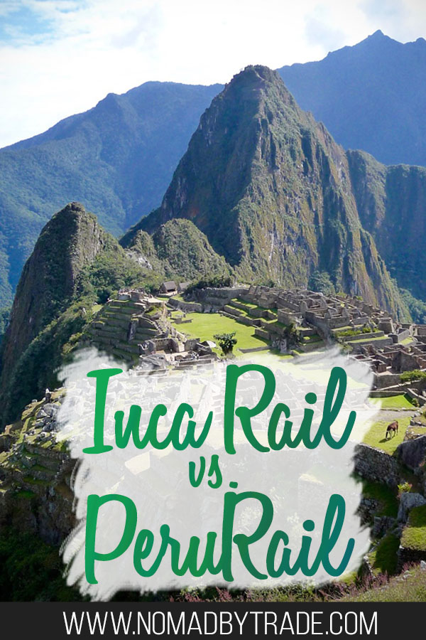 "Photo of Machu Picchu with text overlay reading ""Inca Rail vs. PeruRail?"""