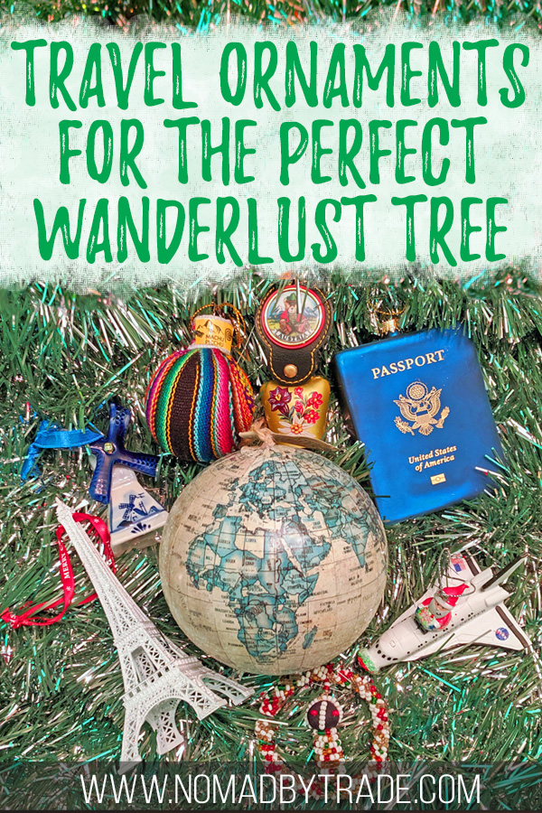 "Collection of travel Christmas ornaments with text overlay reading ""travel ornaments for the perfect wanderlust tree"""
