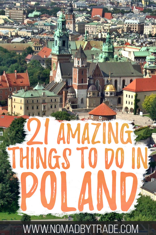 "Aerial shot of Wawel Castle in Krakow with text overlay reading ""21 amazing things to do in Poland"""