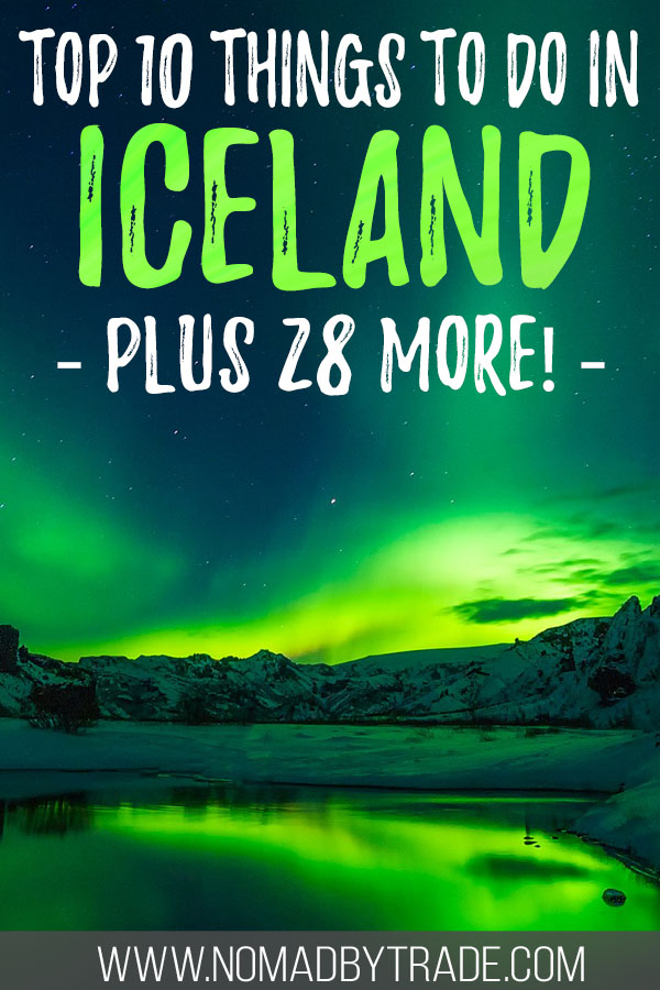 "Photo of the Northern Lights with text overlay reading ""top ten things to do in Iceland - plus 28 more!"""