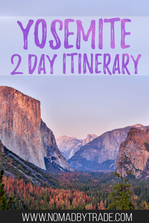 "View of Yosemite Valley at dusk with text overlay reading ""Yosemite 2 day itinerary"""