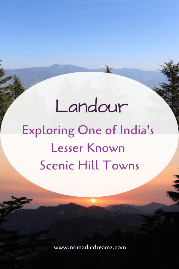 Landour near Mussoorie is a perfect scenic destination for a short getaway in North India