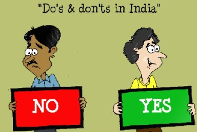 Do's and don'ts for foreign tourist in INdia - don't