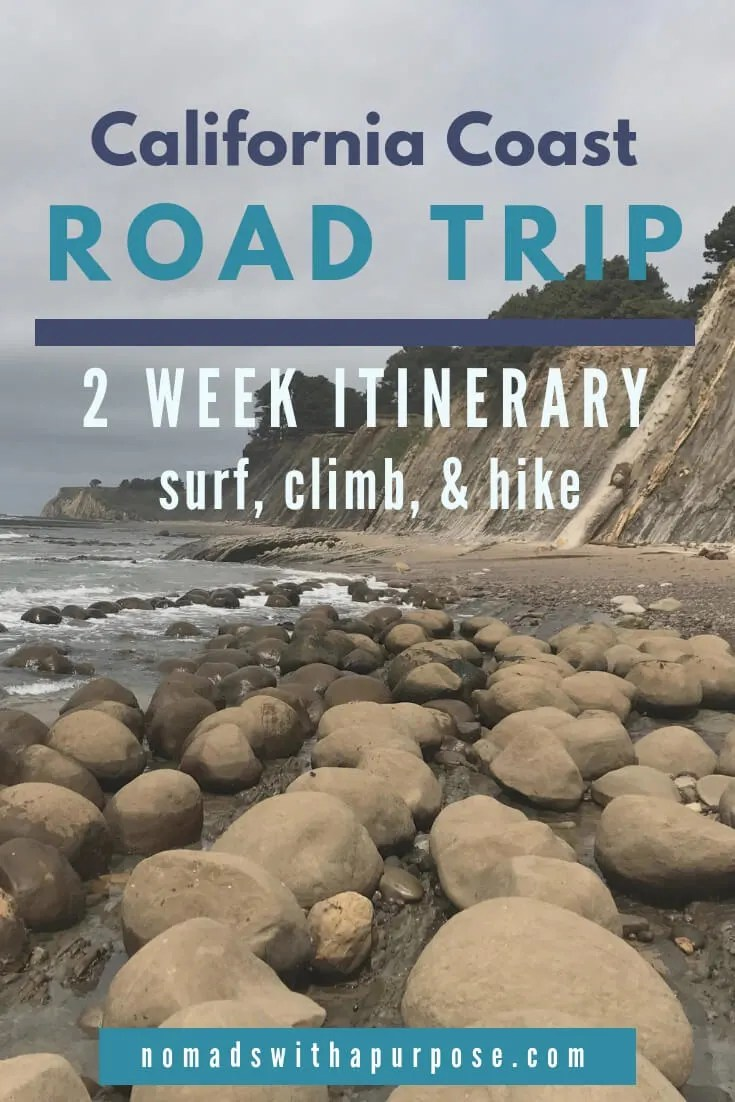 2 Week California Coast Road Trip - Where to Surf Climb Hike