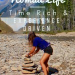 Nomadic Life: Being Time Rich and experience driven