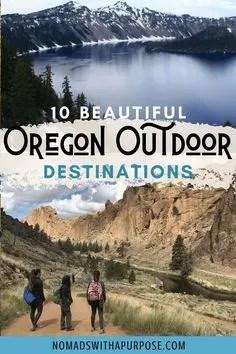 Beautiful Oregon Outdoor Destinations Itinerary