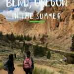 10 things to do in Bend Oregon in Summer: Sumemer Adventure road trip in Bend