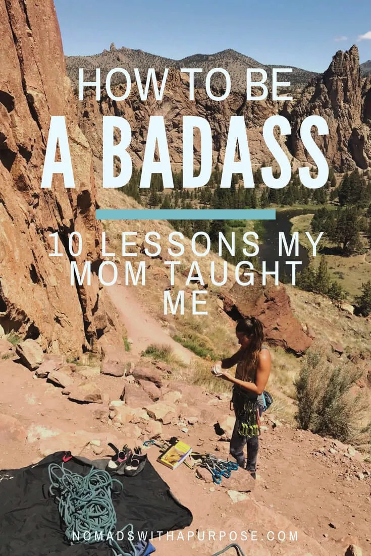 How To Be a Badass: 10 Lessons Mom Taught Me