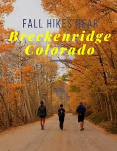 best fall hikes near Breckenridge