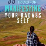 tricks for manifesting your badass self