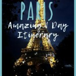 Paris in one day: Amazing 1 day itinerary