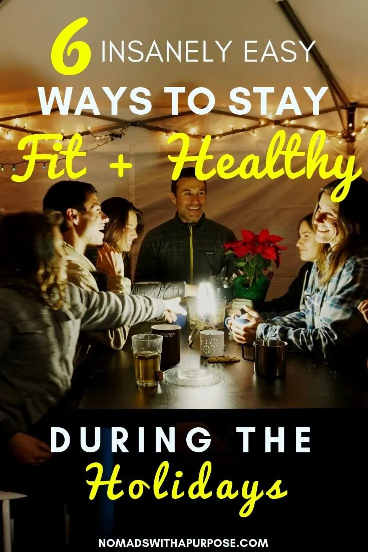 easy ways to stay lean + healthy during the holidays
