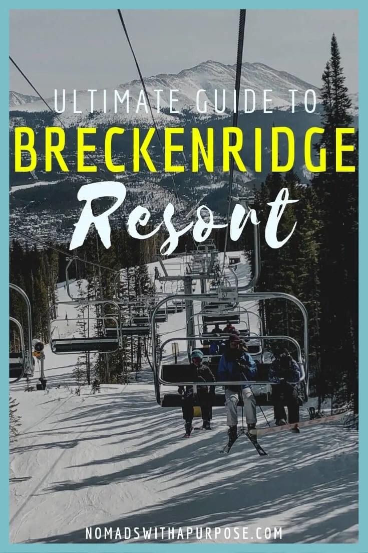 ultimate guide to Breckenridge resort