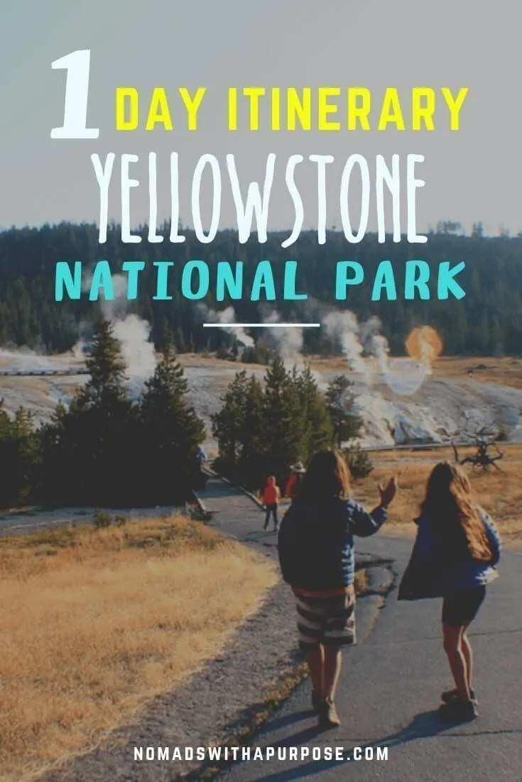 Yellowstone National Park Itinerary One Day