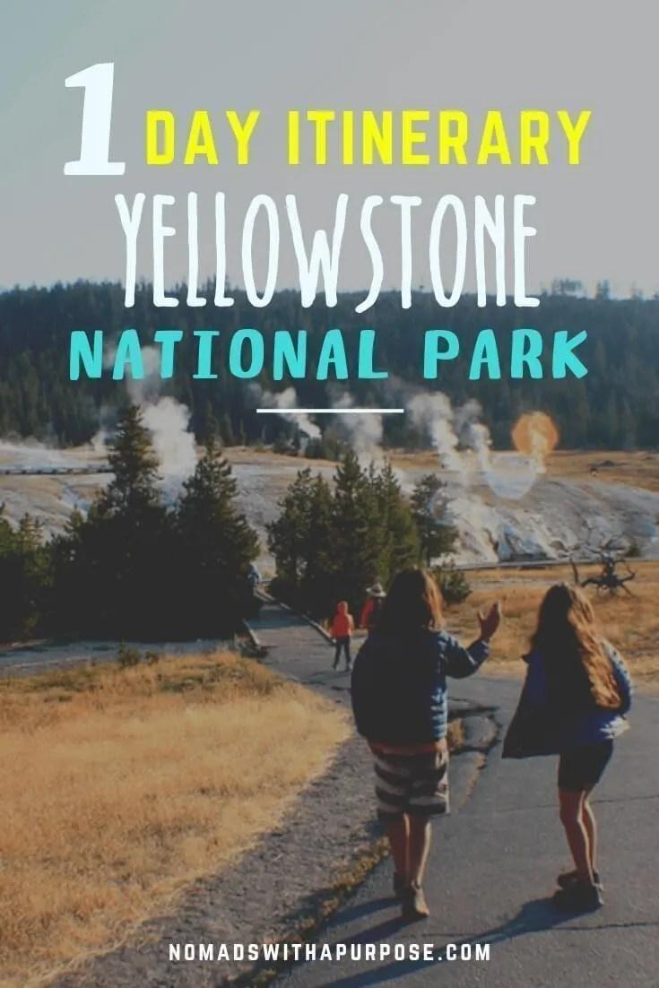 Yellowstone Itinerary One Day