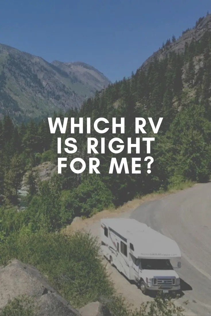which rv is right for me