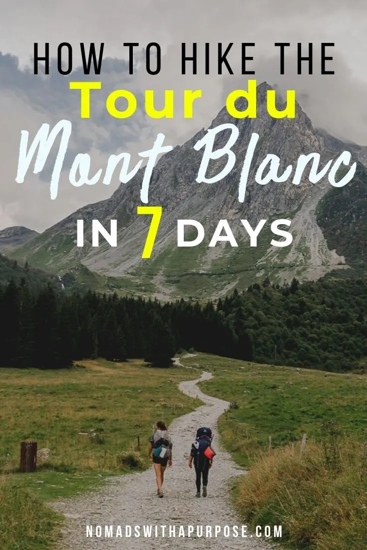 7 Day Tour du Mont Blanc itinerary