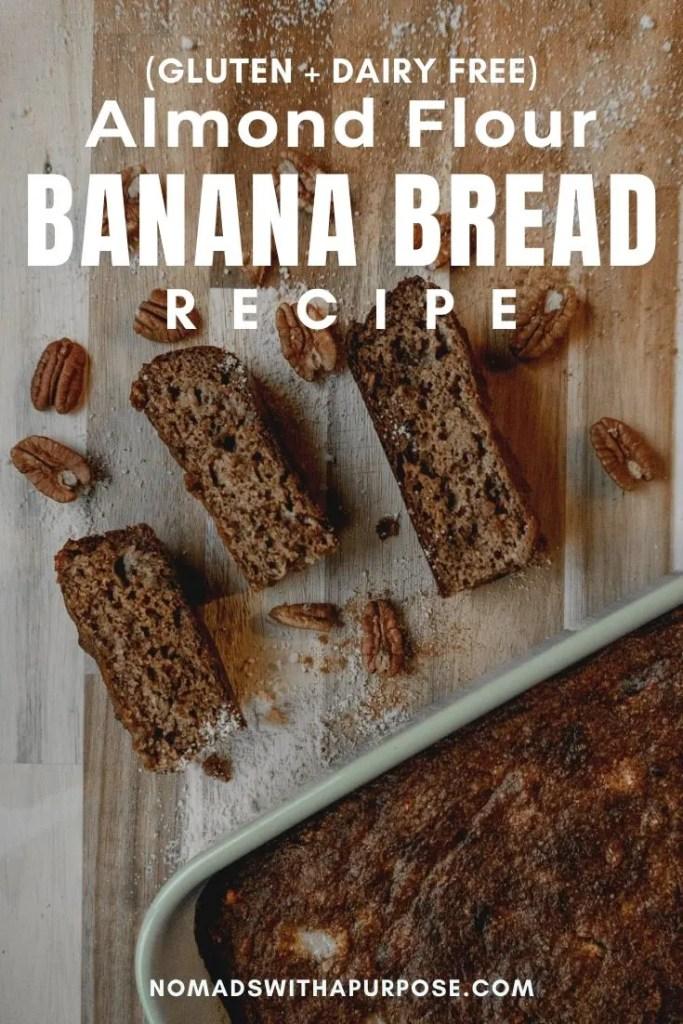 Almond flour banana bread (gluten and dairy free) recipe