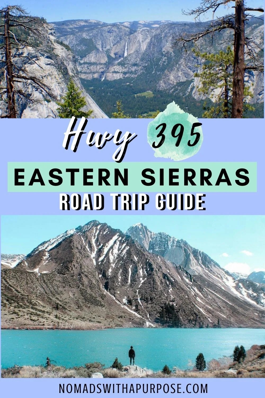 Eastern Sierras Road Trip Guide Highway 395