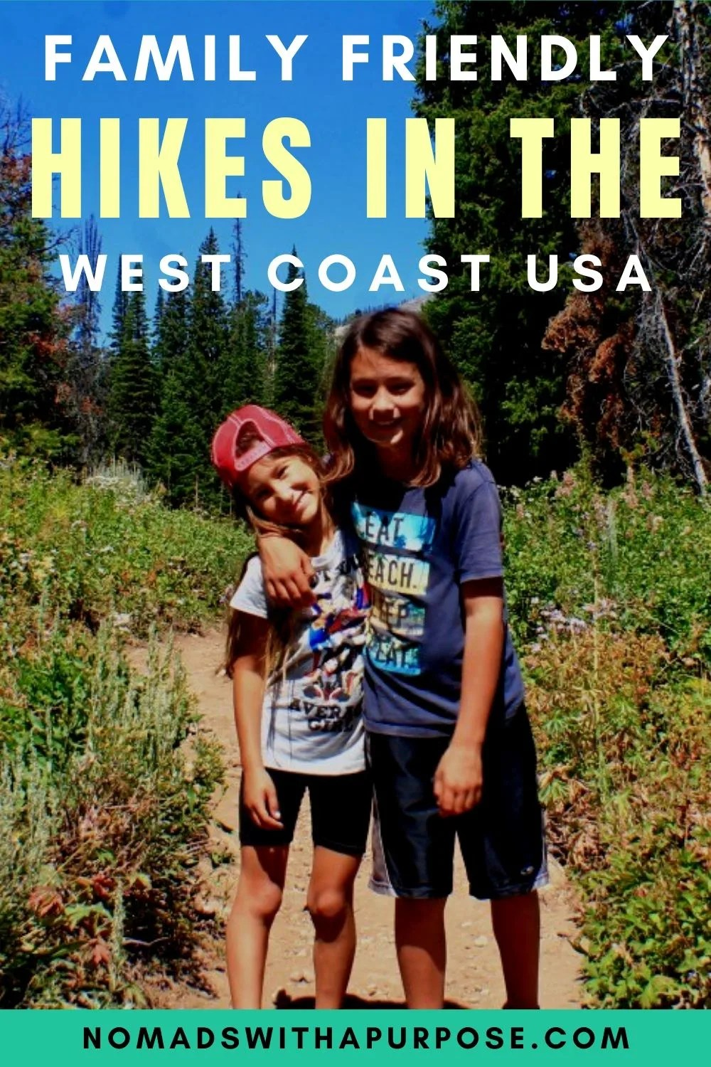 Family Friendly Hikes in the West Coast