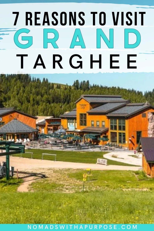 Reasons to Visit Grand Targhee Resort in Summer