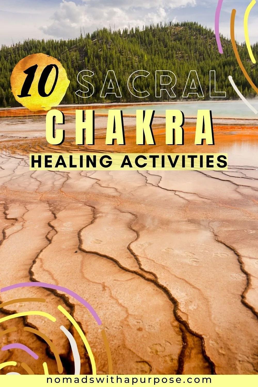 10 Sacral Chakra Healing Activities