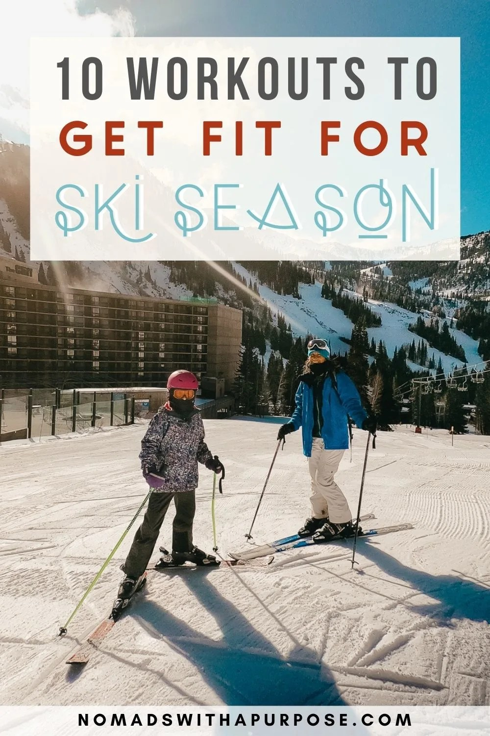 10 Workouts to Get Fit For Ski Season