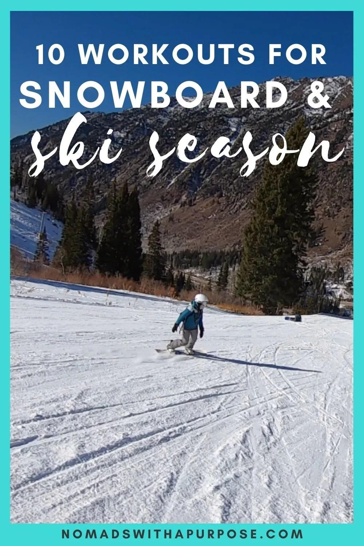 10 Workouts For Snowboard and Ski Season