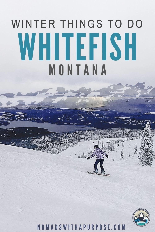 Winter Things To Do Whitefish Montana
