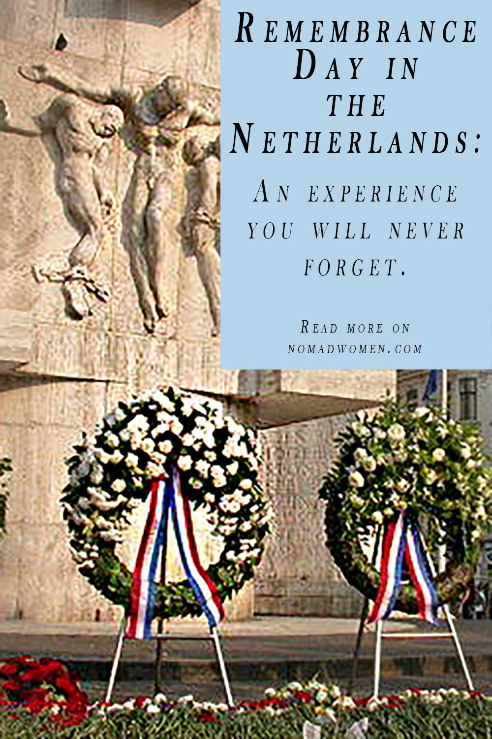 Pin image for Remembrance Dahy in the netherlands, showing floral wreaths at the war monument in Dam Square, Amsterdam.