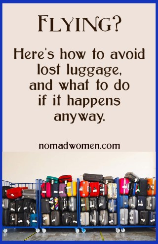 Pin image- Flying? Here's how to avoid lost luggage... and what to do if it happens anyway.