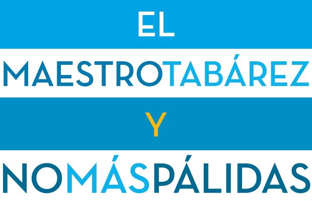 Maestro Tabarez y No Mas Palidas