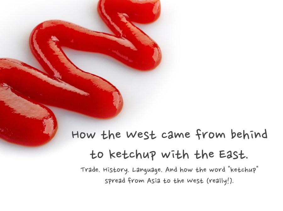 ketchup tomatoes