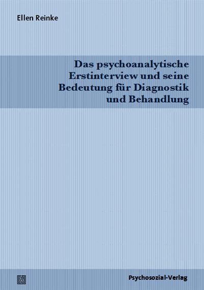 das psychoanalytische erstinterview und