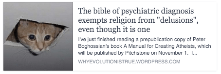 "The bible of psychiatric diagnosis exempts religion from ""delusions"", even though it is one"