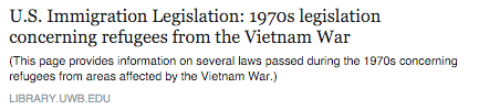 U.S. Immigration Legislation: 1970s legislation concerning refugees from the Vietnam War