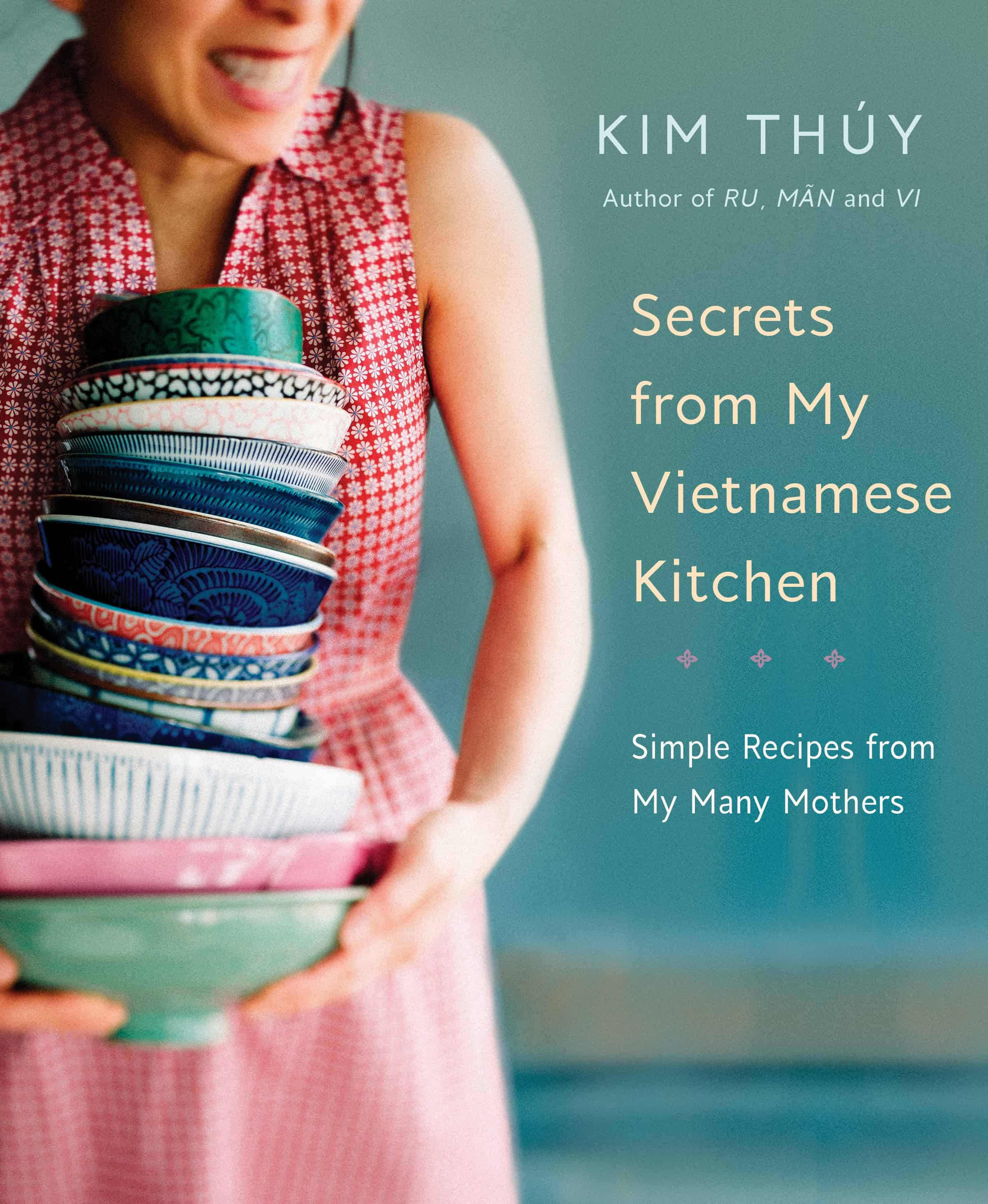 SECRETS FROM MY VIETNAMESE KITCHEN BY KIM THUY | COOKBOOK REVIEW
